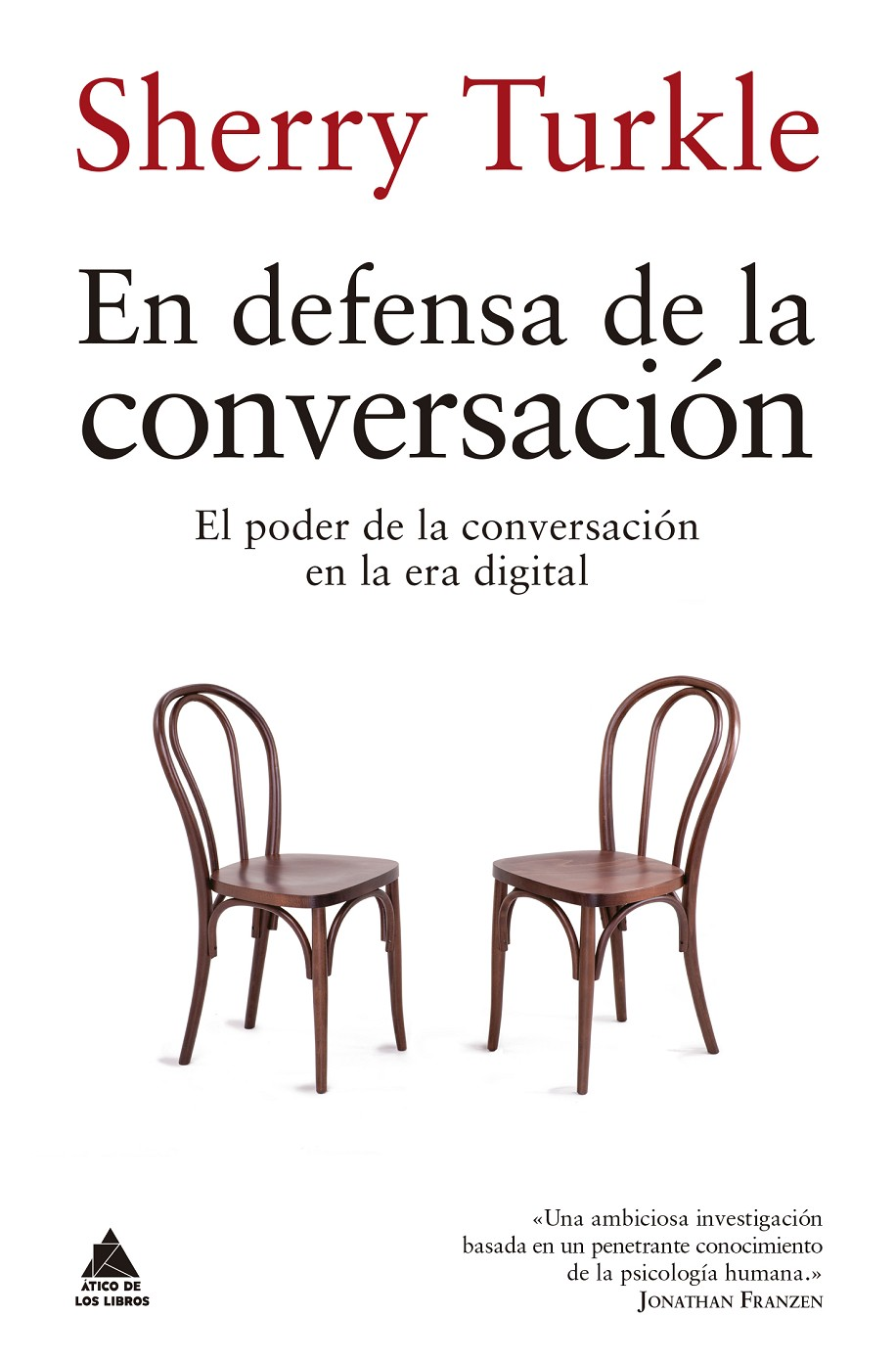 EN DEFENSA DE LA CONVERSACIÓN | 9999903113423 | TURKLE, SHERRY