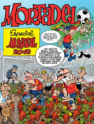 ESPECIAL MUNDIAL 2018 (NÚMEROS ESPECIALES MORTADELO Y FILEMÓN) | 9999903072393 | IBÁÑEZ, FRANCISCO