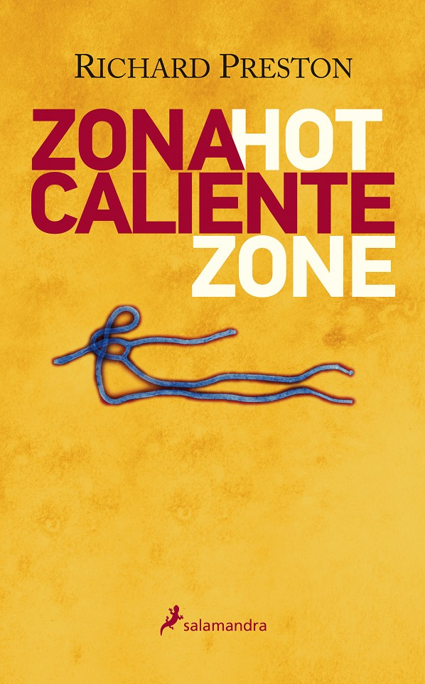 ZONA CALIENTE | 9999903009399 | PRESTON, RICHARD M.