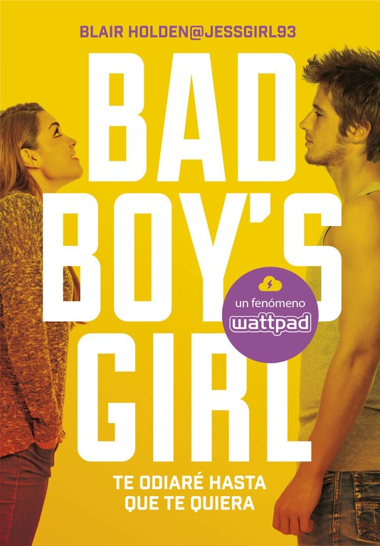 TE ODIARÉ HASTA QUE TE QUIERA (BAD BOY'S GIRL 1) | 9999903068815 | BLAIR HOLDEN