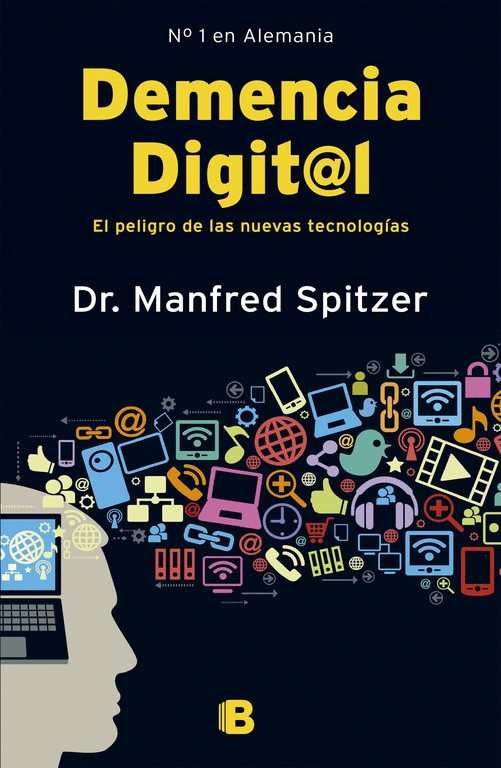 DEMENCIA DIGITAL | 9999903068716 | DR MANFRED SPITZER